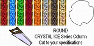 Round Crystal Ice Trophy Column - Cut to Length