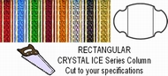 Rectangular Crystal Ice Column - Cut to Length