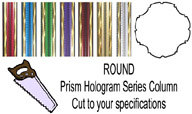 Round Prism Hologram Trophy Column - Cut to Length