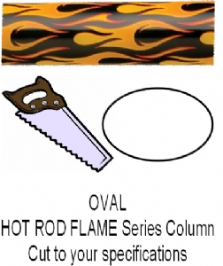 Oval Hot Rod Flame Column - Cut to Length