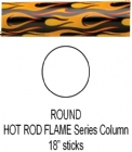 "Round Hot Rod Flame Trophy Column Full 18"" stick"