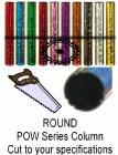 Round POW Series Trophy Column - Cut to Length