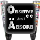 Observe Dont Absorb Engraved Tumbler